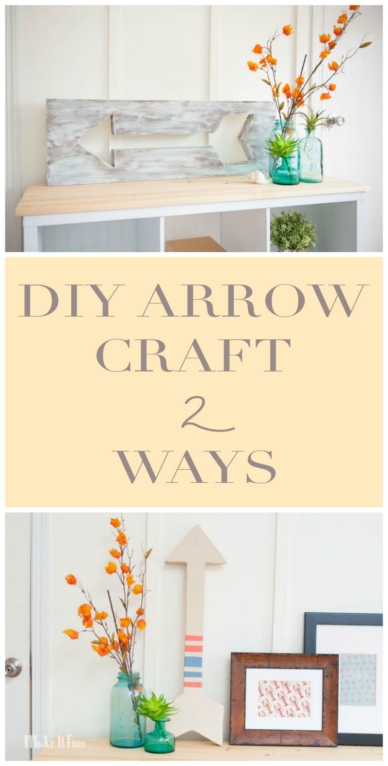 DIY Arrow Craft 2 Ways