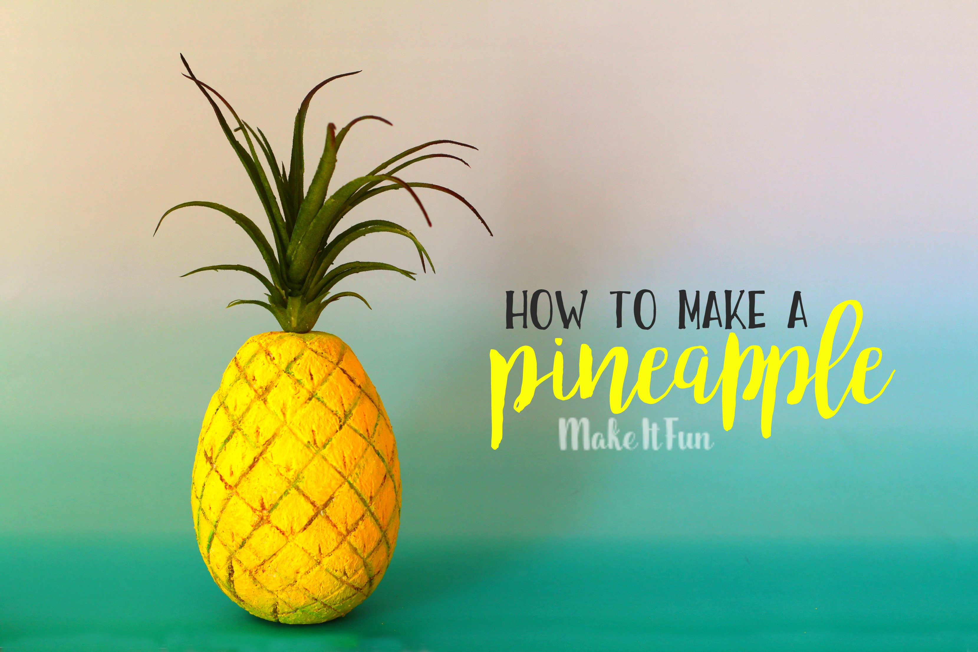 Diy pineapple decor make it fun blog for Ananas dekoration